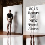 5 New trend Alerts resort 2013 collage
