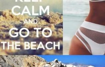 Inspiration- Keep Calm and Go to the Beach
