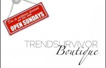 TRENDSURVIVOR BOUTIQUE… OPEN SUNDAYS- The Splurge, The Steal and The Sensible BUY