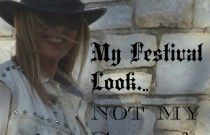 My Festival Look… Not my Style!