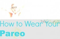 Fashion DIY- How to Wear Your Pareo