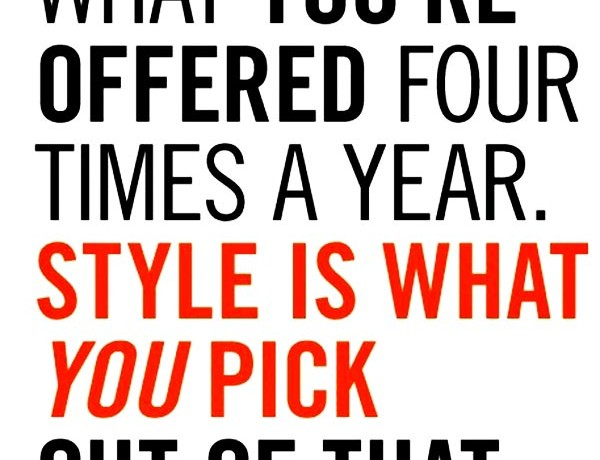 quote-fashion-is-what-youre-offered-four-times-a-year-style-is-what-you-pick