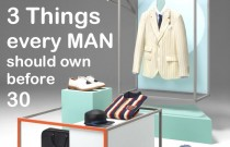 3 things every Man should own after 21 and before 30