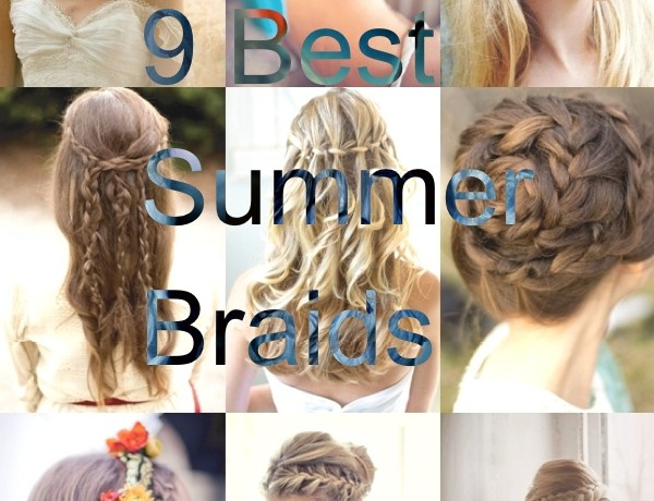 9 Best Summer Braids