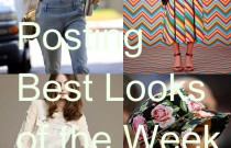Trend Posting- Best Looks of the Week