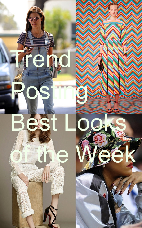 Trend Posting Best looks of the week