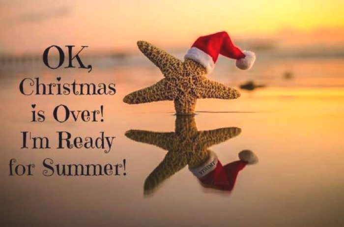 Christmas Over- I am ready for summer