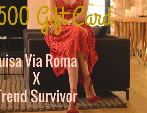 Luisa Via Roma X Trend Survivor $500 Gift Card International Giveaway