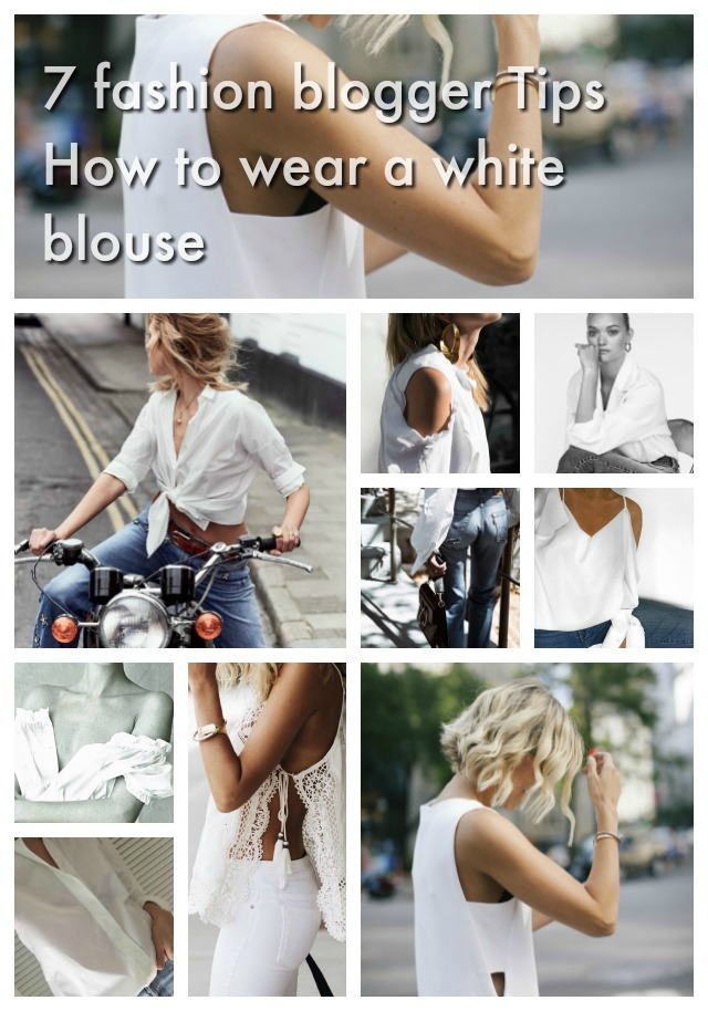 7 stylish fashion blogger Tips to wear a white blouse collage