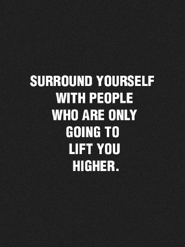 Surround-Yourself-With-People-Who-Lift-You-Higher